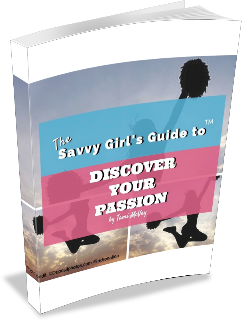 The Savvy Girl's Guide to Discover Your Passion™ | Tami McVay - Wellness & Lifestyle Coach