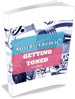 The Savvy Girl's Guide to Getting Toned by Tami McVay - Wellness & Lifestyle Coach