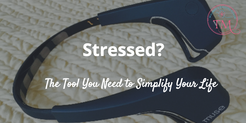 Stressed? The Tool You NEED to Simplify Your Life