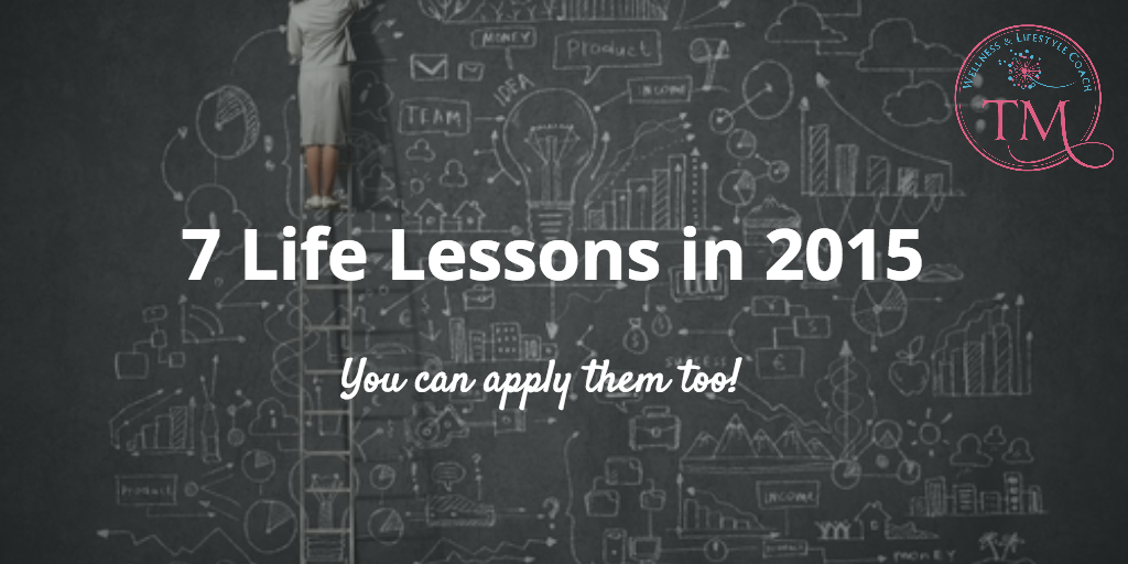 7 Life Lessons in 2015