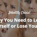 Identity Crisis | Tami McVay - Wellness & Lifestyle Coach